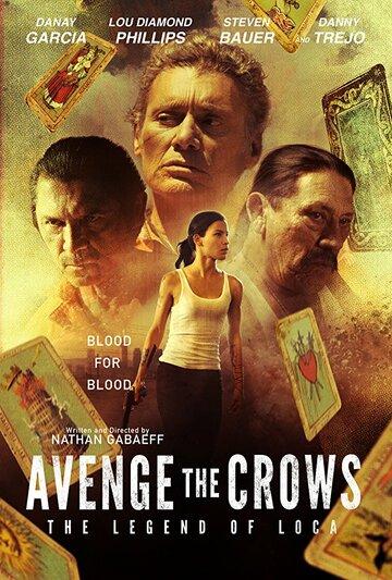Отомстить за Воронов / Avenge the Crows (2017)