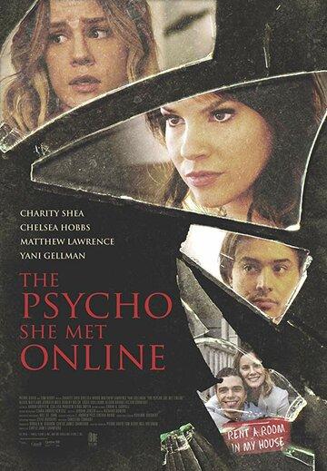 Психопатка, с которой она познакомилась в сети