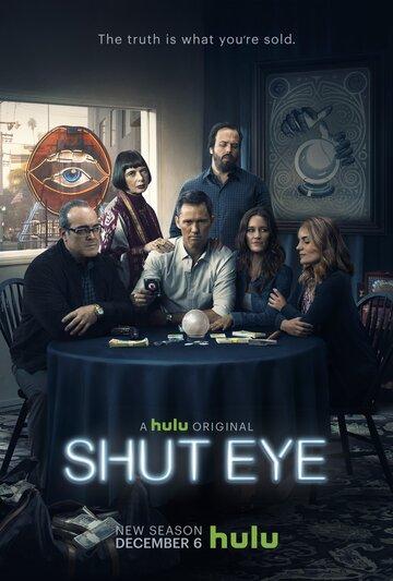 Ясновидец  / Третий глаз   (сериал 2016 – ...) Shut Eye