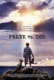 Фрэнк против Бога (2014)
