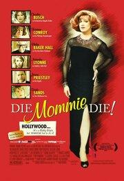 Умри, мамочка, умри (2003)