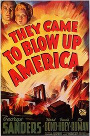 Они пришли разрушить Америку (1943)