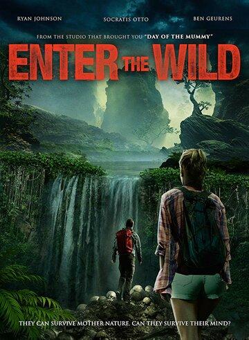 Дикий поход / Enter The Wild (2018)