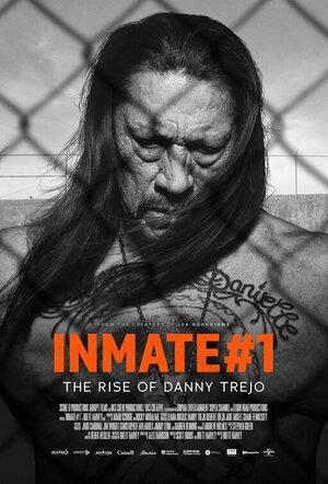 Заключённый №1: Восхождение Дэнни Трехо  (2019)