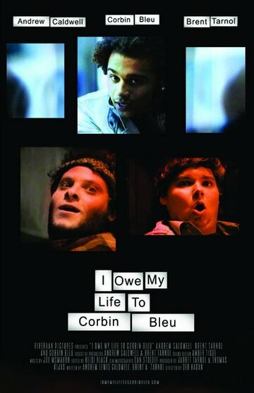 Я должен свою жизнь Корбину Блю (2010)