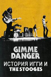 Смотреть онлайн Gimme Danger. История Игги и The Stooges