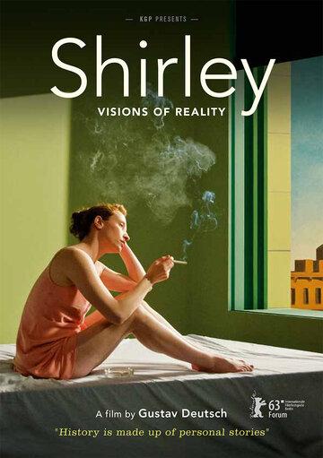 Ширли: Образы реальности (Shirley: Visions of Reality)