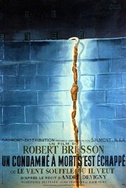 Приговоренный к смерти бежал, или Дух веет, где хочет (1956)