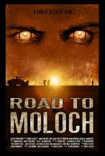 Дорога к Молоху (2009)