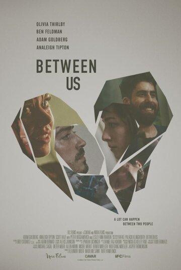 Between Us смотреть онлайн