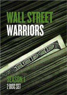 Воины Уолл Стрит / Wall Street Warriors (2006)