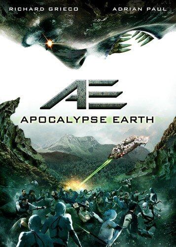 Земной апокалипсис / AE: Apocalypse Earth (2013)