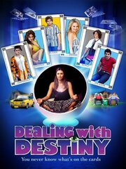 Dealing with Destiny (2011)