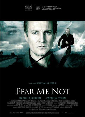 Фильм Не бойся меня