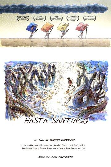 Вперед в Сантьяго (Hasta Santiago)