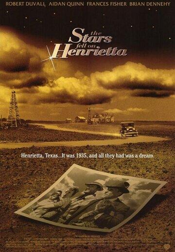 Счастливые звезды над Генриеттой / The Stars Fell on Henrietta (1995)