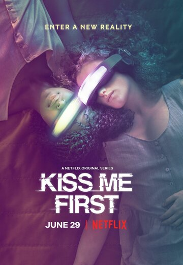 Поцелуй меня первым 2018