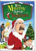 How Murray Saved Christmas (2014)