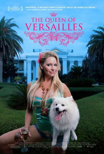 Королева Версаля (The Queen of Versailles)