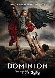 Смотреть Доминион (1 сезон) (2014) в HD качестве 720p