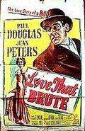 (Love That Brute)