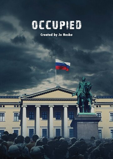 Оккупированные (2015) полный фильм