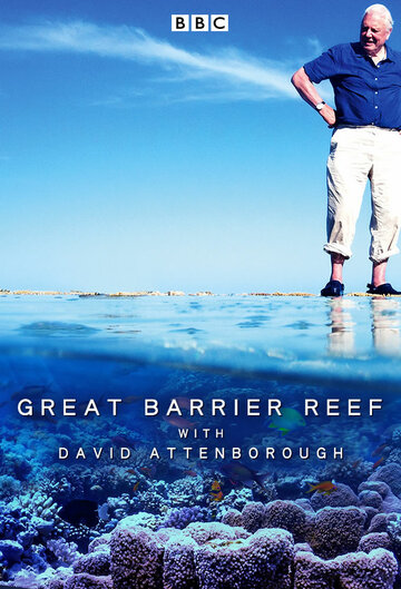 BBC. Большой Барьерный риф с Дэвидом Аттенборо 2015 | МоеКино