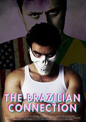 Бразильская связь 2019 | МоеКино