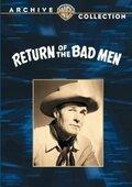 (Return of the Bad Men)