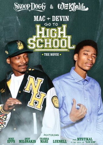 ��� � ����� ���� � ����� (Mac & Devin Go to High School)