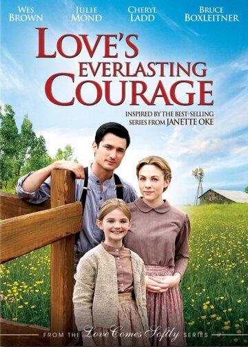 Фильм Вечная смелость любви (ТВ)