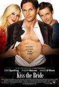 Поцелуй невесту (2007)
