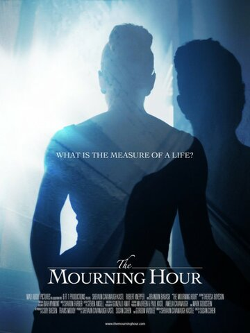 (The Mourning Hour)