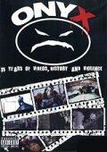 Onyx: 15 лет видео, истории и насилия (2008)