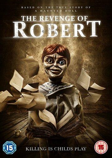 Месть куклы Роберт (2018)