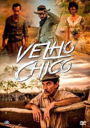 Старик Шику / Velho Chico