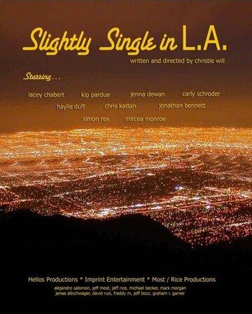 Смотреть онлайн Слегка одинокий в Л.А.