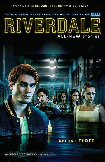 Ривердэйл (Riverdale) (сериал 2017 – ...)