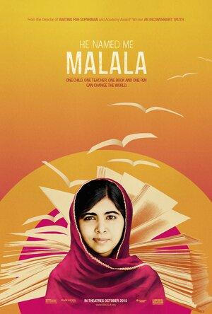 Он назвал меня Малала (2015)