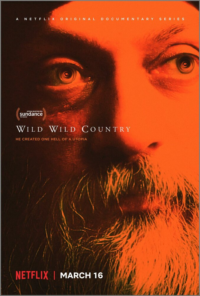 Дикая-дикая страна / Wild Wild Country. 2018г.
