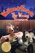Уоллес и Громит 2: Неправильные штаны (Wallace & Gromit in The Wrong Trousers)