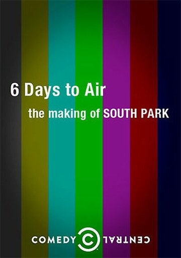 6 Days to Air: The Making of South Park (2011)
