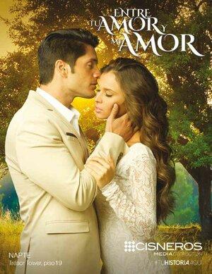 Между твоей и моей любовью / Entre tu amor y mi