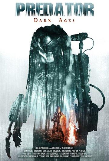 ������: Ҹ���� ���� / Predator Dark Ages (2015) �������� ������