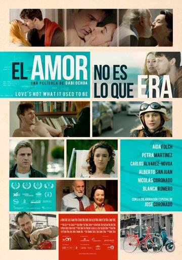 Любовь не та, что была (El amor no es lo que era)