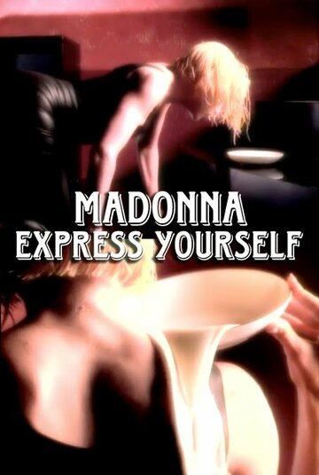 Madonna: Express Yourself