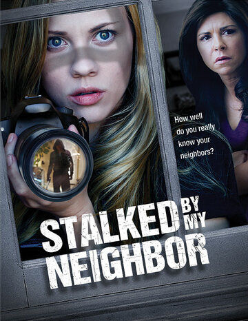 Stalked by My Neighbor 2015