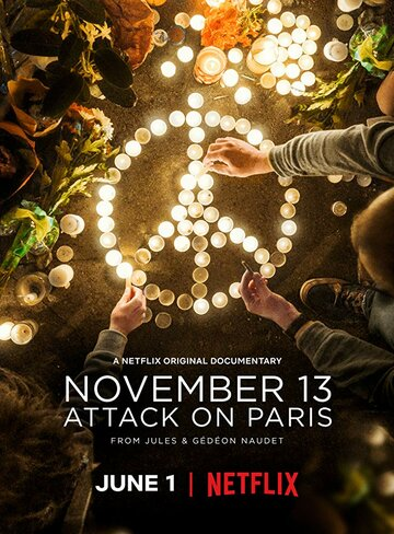 13 ноября: Атака на Париж (November 13: Attack on Paris)