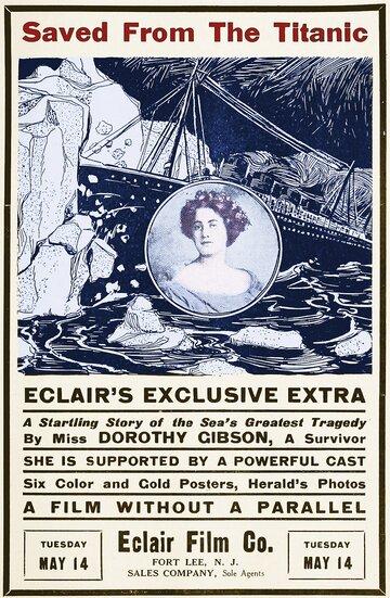 Спасшаяся с «Титаника» (1912) полный фильм онлайн