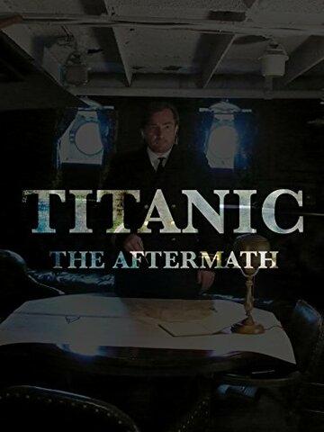 Титаник: После трагедии (ТВ)